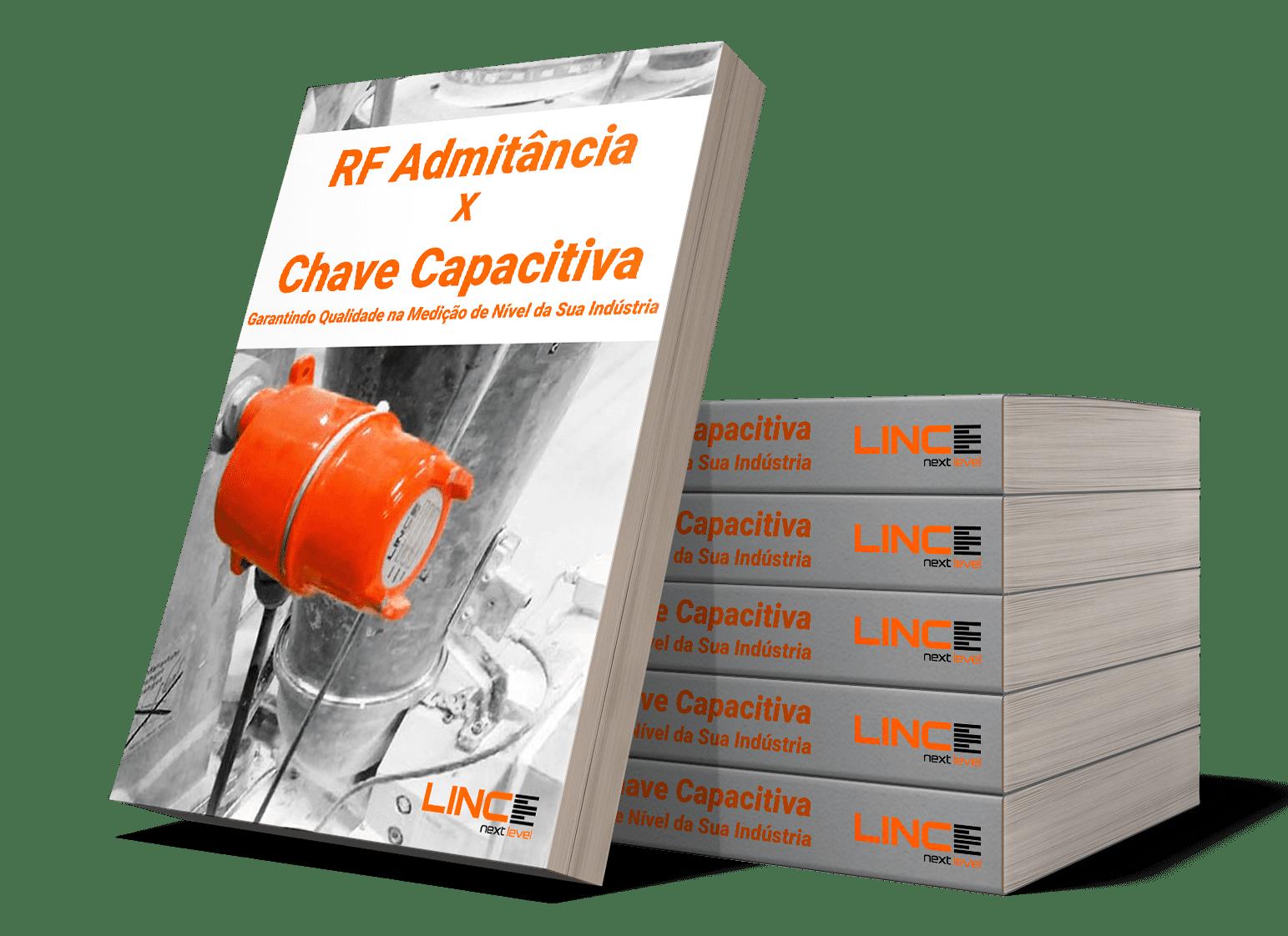 RF Admitância x Chave Capacitiva – Garantindo Qualidade na Medição de Nível da sua Indústria